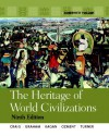 The Heritage of World Civilizations: Combined Volume (9th Edition) - Albert M. Craig, William A. Graham, Donald M. Kagan, Steven Ozment, Frank M. Turner