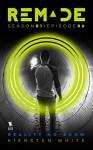 Reality No-Show (ReMade Book 6) - Kiersten White, E. C. Myers, Andrea Phillips, Carrie Harris, Gwenda Bond, Matthew Cody