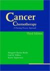 Cancer Chemotherapy: A Nursing Process Approach - Margaret Barton-Burke, Karen Ingwersen, Gail Wilkes