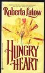 Hungry Heart - Roberta Latow
