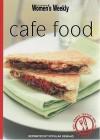 "Cafe Food ( "" Australian Women's Weekly "" Mini) - Susan Tomnay"