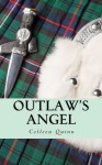 Outlaw's Angel - Colleen Quinn