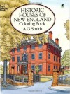 Historic Houses of New England - A.G. Smith