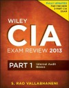 Wiley CIA Exam Review 2013, Part 1, Internal Audit Basics (Wiley CIA Exam Review Series) - S. Rao Vallabhaneni