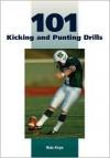 101 Kicking and Punting Drills - Rob Keys