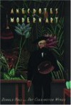 Anecdotes of Modern Art: From Rousseau to Warhol - Donald Hall