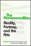 The Homosexualities: Reality, Fantasy, And The Arts - Charles W. Socarides