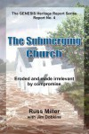 The Submerging Church - Russ Miller, Jim Dobkins