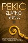 Zlatno Runo 3 (Zlatno runo, #3) - Borislav Pekić
