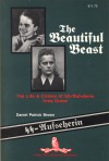 The Beautiful Beast: The Life & Crimes of SS-Aufseherin Irma Grese - Wendell Dowling
