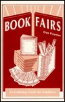 Book Fairs: An Exhibiting Guide For Publishers - Dan Poynter