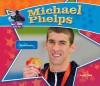 Michael Phelps: Olympic Champion - Sarah Tieck