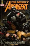 The Mighty Avengers: Venom Bombası (The Mighty Avengers #2) - Brian Michael Bendis, Mark Bagley, Burç Üner