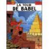 Alix, Tome 16: La Tour De Babel - Jacques Martin