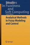 Analytical Methods in Fuzzy Modeling and Control - Jacek Kluska