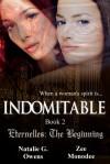 Indomitable - Natalie G. Owens, Zee Monodee