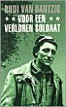 Voor een verloren soldaat - Rudi van Dantzig