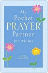 My Pocket Prayer Partner for Moms - Books Howard Books, Howard Books