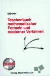 Taschenbuch Mathematischer Formeln Und Moderner Verfahren. Inkl. CDrom - Horst Stöcker