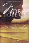 Arkkitehdin unelma - Meri Ala-Tauriala, Nora Roberts