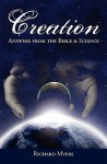 Creation: Answers from the Bible and Science - Richard Myers
