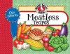 Our Favorite Meatless Recipes - Gooseberry Patch