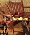 Family Circle Painted Furniture: 100+ Home Decorating Projects - Trisha Malcolm