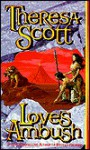 Love's Ambush - Theresa Scott