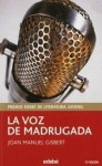 La voz de Madrugada - Joan Manuel Gisbert, Mabel Piérola