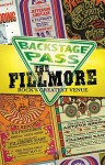 Backstage Pass: The Fillmore - Rock's Greatest Venue - Blair Jackson