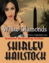 White Diamonds (Capitol Chronicles Book 2) - Shirley Hailstock