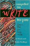 Compelled to Write to You: Letters on Faith, Love, Service, and Life - Christopher de Vinck