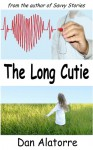 The Long Cutie (Savvy Stories #3) - Dan Alatorre