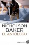 El antólogo - Nicholson Baker, Ramon Garcia