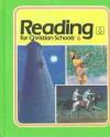 Reading for Christian Schools (Grade 6) - Bob Jones University, Fonda Caviness