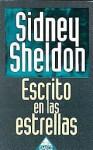 Escrito En Las Estrellas (Spanish Edition) - Sidney Sheldon
