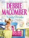 Twenty Wishes (A Blossom Street Novel Book 5) - Debbie Macomber