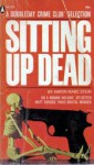 Sitting Up Dead - Aaron Marc Stein