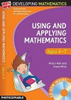 Using and Applying Mathematics. Ages 6-7 - Hilary Koll
