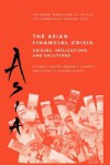 The Asian Financial Crisis: Origins, Implications, and Solutions - George G. Kaufman