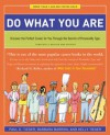 Do What You Are: Discover the Perfect Career for You Through the Secrets of Personality Type - Paul D. Tieger, Barbara Barron, Kelly Tieger