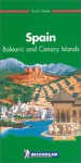 Michelin Green Guide Spain: Balearic and Canary Islands - Michelin Travel Publications