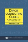 Error Correcting Codes: A Mathematical Introduction - John Baylis, Baylis J. Baylis