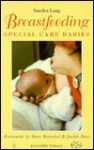 Breastfeeding Special Care Babies - Sandra Lang, Dora Henschel, Jackie Dent