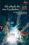 Ich schenk dir eine Geschichte 2013: Der Wald der Abenteuer - Jürgen Banscherus