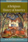 A Religious History of America - Edwin S. Gaustad