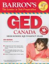 Barron's GED Canada: High School Equivalency Exam - Christopher Smith, Max Peters, Samuel C. Brownstein