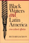 Black Writers Latin Amer - Pa - Richard L. Jackson