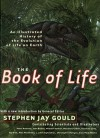 Book of Life: An Illustrated History of the Evolution of Life on Earth - Stephen Jay Gould