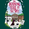 The Burning of the Day - T E Kinsey, Elizabeth Knowelden